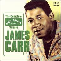 The Complete Goldwax Singles - James Carr