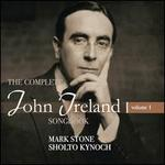 The Complete John Ireland Songbook, Vol. 1