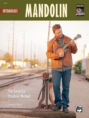 The Complete Mandolin Method -- Intermediate Mandolin: Book & CD - Horne, Greg