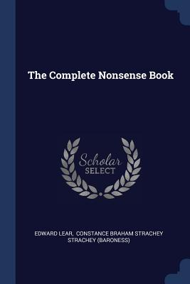 The Complete Nonsense Book - Lear, Edward, and Constance Braham Strachey Strachey (Bar (Creator)