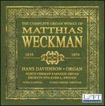 The Complete Organ Works of Matthias Weckman