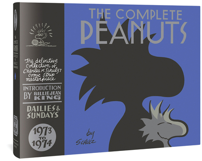 The Complete Peanuts, 1973 to 1974 - Schulz, Charles M, and King, Billie Jean (Introduction by), and Seth (Designer)