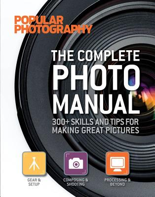The Complete Photo Manual - Parker, Lucie (Editor)