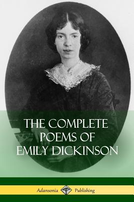 The Complete Poems of Emily Dickinson - Dickinson, Emily