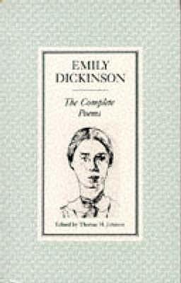 The Complete Poems - Dickinson, Emily, and Johnson, Thomas Herbert (Volume editor)
