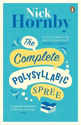 The Complete Polysyllabic Spree - Hornby, Nick