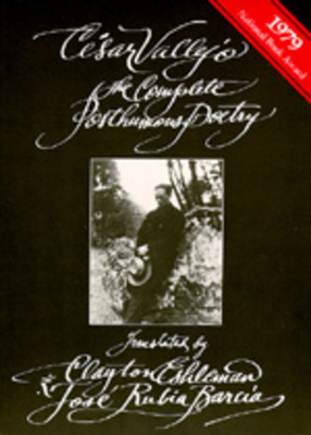 The Complete Posthumous Poetry - Vallejo, Cesar, and Eshleman, Clayton (Translated by), and Barcia, Jose R (Translated by)