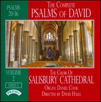 The Complete Psalms of David, Series 2, Vol. 2: Psalms 20-36 - Daniel Cook (organ); Salisbury Cathedral Choir (choir, chorus); David Halls (conductor)