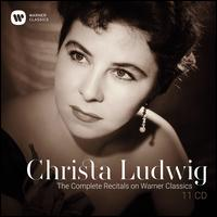 The Complete Recitals on Warner Classics - Amaryllis Fleming (cello); Christa Ludwig (vocals); Christa Ludwig (mezzo-soprano); Douglas Whittaker (flute);...