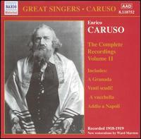 The Complete Recordings, Vol. 11 - Emilio de Gogorza (baritone); Enrico Caruso (tenor); Giuseppe de Luca (baritone); Louise Homer (mezzo-soprano);...