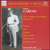 The Complete Recordings, Vol. 12 - Billy Murray (vocals); Enrico Caruso (tenor); Francis J. Lapitino (harp); Victor Military Band; Victor Orchestra;...