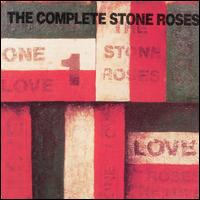 The Complete Stone Roses - The Stone Roses