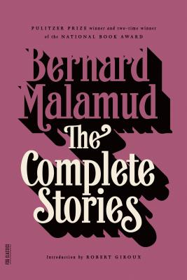 The Complete Stories - Malamud, Bernard, Professor, and Giroux, Robert (Introduction by)