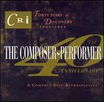 The Composer-Performer 40th Anniversary
