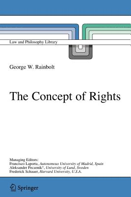 The Concept of Rights - Rainbolt, George W.