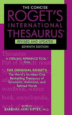 The Concise Roget's International Thesaurus - Kipfer, Barbara Ann