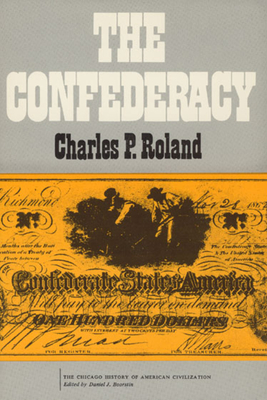 The Confederacy - Roland, Charles P