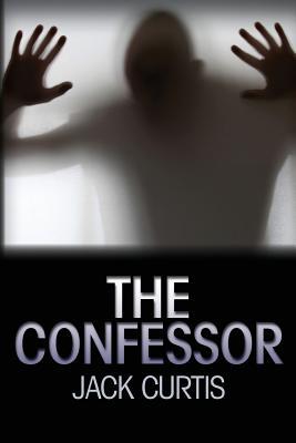 The Confessor - Curtis, Jack