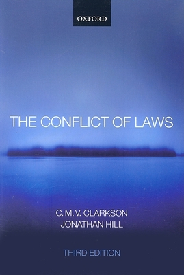 The Conflict of Laws - Clarkson, C M V, and Hill, Jonathan