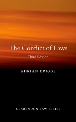 The Conflict of Laws - Briggs, Adrian