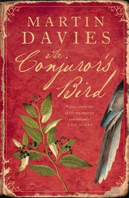 The Conjuror's Bird - Davies, Martin