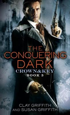 The Conquering Dark - Griffith, Clay, and Griffith, Susan