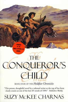The Conqueror's Child - Charnas, Suzy McKee