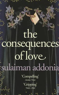 The Consequences of Love - Addonia, Sulaiman