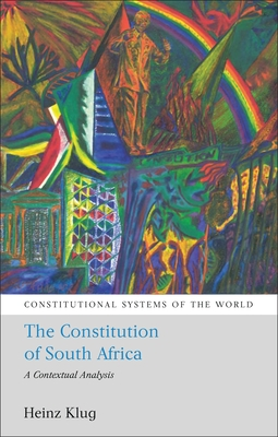 The Constitution of South Africa - Klug, Heinz J