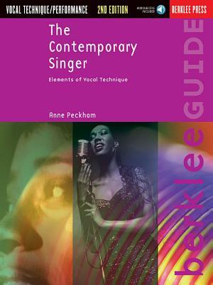 The Contemporary Singer: Elements of Vocal Technique - Peckham, Anne