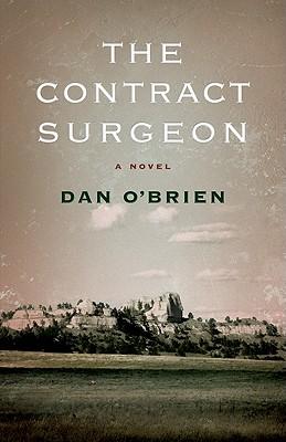 The Contract Surgeon: A Novel a Novel - O'Brien, Dan