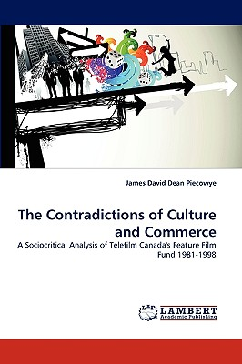 The Contradictions of Culture and Commerce - Piecowye, James David Dean