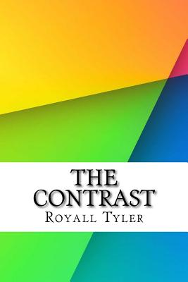 The Contrast - Tyler, Royall