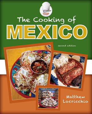 The Cooking of Mexico - Locricchio, Matthew