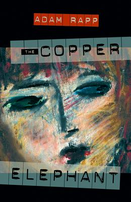 The Copper Elephant - Rapp, Adam