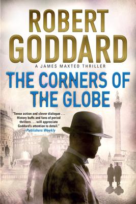 The Corners of the Globe - Goddard, Robert