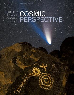 The Cosmic Perspective - Bennett, Jeffrey O., and Donahue, Megan, and Schneider, Nicholas