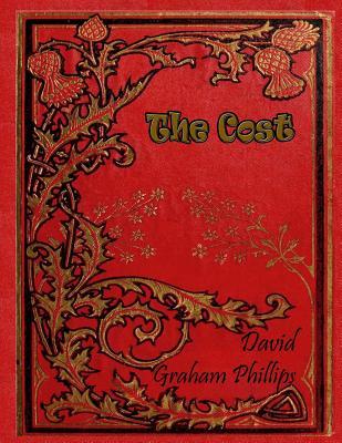 The Cost - Phillips, David Graham