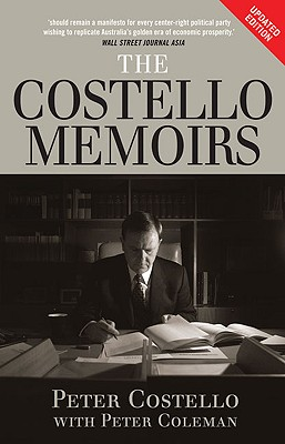 The Costello Memoirs: The Age of Prosperity - Costello, Peter