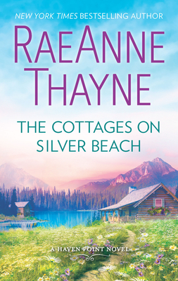 The Cottages on Silver Beach: A Clean & Wholesome Romance - Thayne, Raeanne