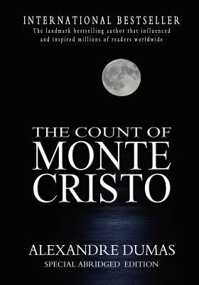 The Count Of Monte Cristo: Abridged - Dumas, Alexandre