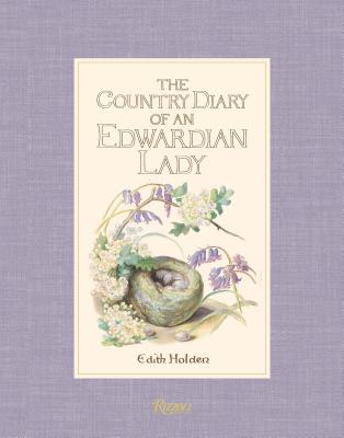 The Country Diary of an Edwardian Lady - Holden, Edith, Lady