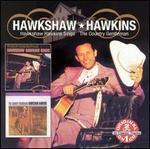 The Country Gentleman/Hawkshaw Hawkins Sings
