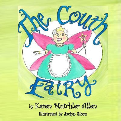 The Couth Fairy - Allen, Karen Mutchler