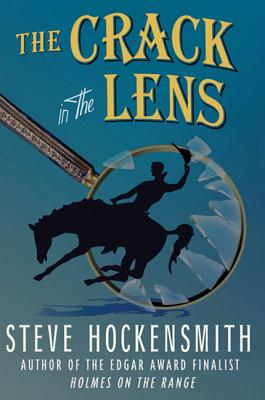 The Crack in the Lens - Hockensmith, Steve