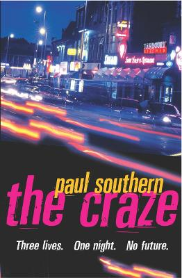 The Craze - Southern, Paul