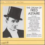 The Cream of Fred Astaire