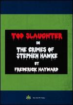 The Crimes of Stephen Hawkes - George King