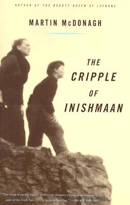 The Cripple of Inishmaan - McDonagh, Martin
