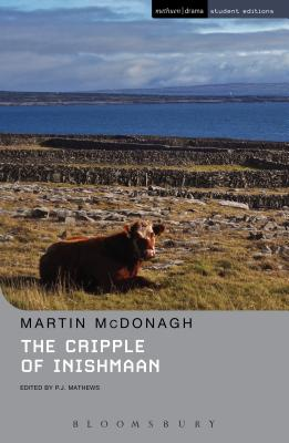 The Cripple of Inishmaan - McDonagh, Martin, and Matthews, P J, and Megson, Chris (Editor)